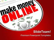 Make Money Online Internet PowerPoint Themes And PowerPoint Slides ppt