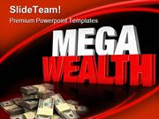 Mega Wealth Money PowerPoint Templates And PowerPoint Backgrounds pgra