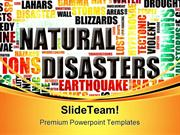Natural Disasters Geographical PowerPoint Templates And PowerPoint Bac