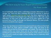 The best way to have Rapid Unsecured loans