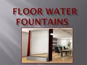 floor water fountains