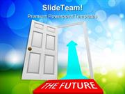 Open The Door Future PowerPoint Templates And PowerPoint Backgrounds 0
