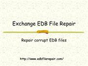 Exchange EDB File Repair software to Repair EDB