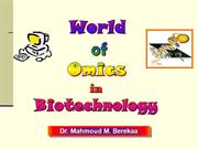 World of Omics in Biotech-2013-2020