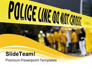 Police Line Security PowerPoint Templates And PowerPoint Backgrounds p