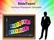 Positive Attitude Business PowerPoint Templates And PowerPoint Backgro