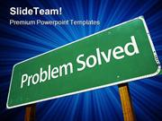 Problem Solved Business PowerPoint Templates And PowerPoint Background