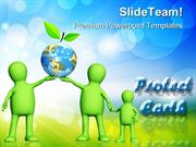 Protect Earth Environment PowerPoint Templates And PowerPoint Backgrou