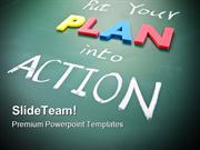Put Your Plan Into Action Metaphor PowerPoint Templates And PowerPoint