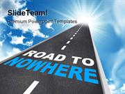 Road To Nowhere Travel PowerPoint Templates And PowerPoint Backgrounds