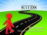 Road To Success Metaphor PowerPoint Templates And PowerPoint Backgroun
