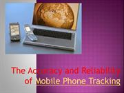 The Accuracy and reliability of Mobile Phone Tracking