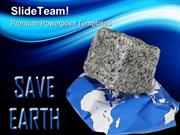Save Earth Environment PowerPoint Templates And PowerPoint Backgrounds