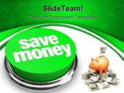 Save Money Future PowerPoint Backgrounds And Templates ppt layouts