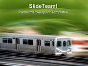 Speed Train Travel PowerPoint Templates And PowerPoint Backgrounds ppt