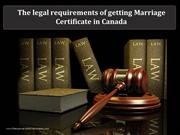 The legal requirements of getting Marriage Certificate in Canada