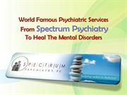 World Famous Psychiatric Services To Heal The Mental Disorders