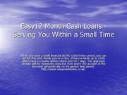 Easy12 Month Cash Loans - Serving You Within a Small Time