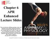 Anatomy and Physiology chapter 6