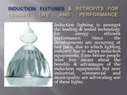 Induction Fixtures & Retrofits for Longer Life and