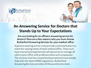 An Answering Service for Doctors that Stands Up to Your Expectations