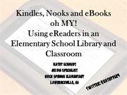 Kindles, Nooks and eBooks oh My!