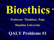 Pope Bioethics QALY PROBLEMS