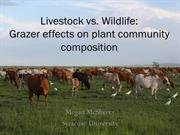 Livestock vs. Wildlife: Grazer effects on plant community composition