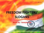 FREEDOM FIGHTERS' SLOGANS