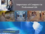 Importance of computer in professional life