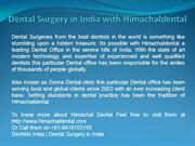 Dental Surgery in India with Himachaldental