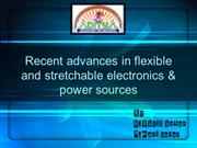 developing power sources for flexible,stretchable electronics(latest a