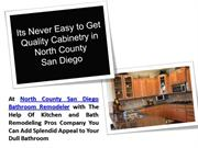 North County San Diego Bathroom Remodeler