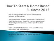 How To Start A Home Based Business 2013
