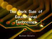 EDST220 Dark Side of Educational Technology
