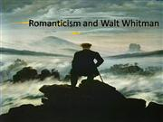 Romanticism and Walt Whitman