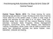 Find Amazing Kids Activities At Boys & Girls Clubs Of Central Texas!