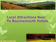 Local Attractions near to Bournemouth Hotels