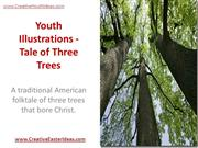 Youth Illustrations - Tale of Three Trees