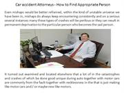 Car accident Attorneys - How to Find Appropriate