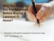 Why You Need To Get Pre-Approved Before Buying a Lakeland Fl Home?
