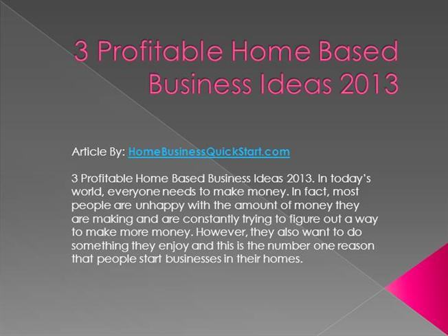 Profitable Home Based Business Ideas Authorstream
