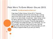 Free Ways To Earn Money Online 2013