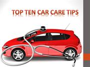 Top Ten Car Care Tips