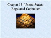 Chapter 15-Regulated Capitalism