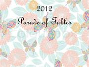 2012 Parade of Tables