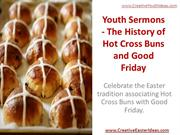 Youth Sermons - The History of Hot Cross