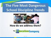 EDCO Five Most Dangerous Trends In School Discipline