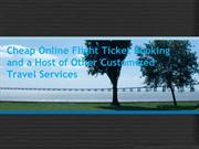 Cheap Online Flight Ticket Booking and a Host