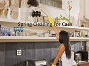 Spring Cleaning For Cash